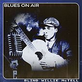 Blues on Air by Blind Willie McTell