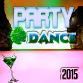 Party Dance 2015 (53 Super Hits Electro House & EDM) von Various Artists