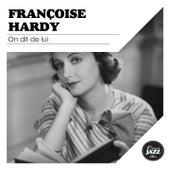 On dit de lui de Francoise Hardy