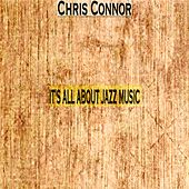 It's All About Jazz Music by Chris Connor