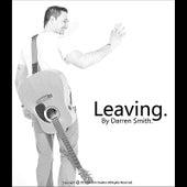 Leaving by Darren Smith