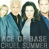Cruel Summer de Ace Of Base