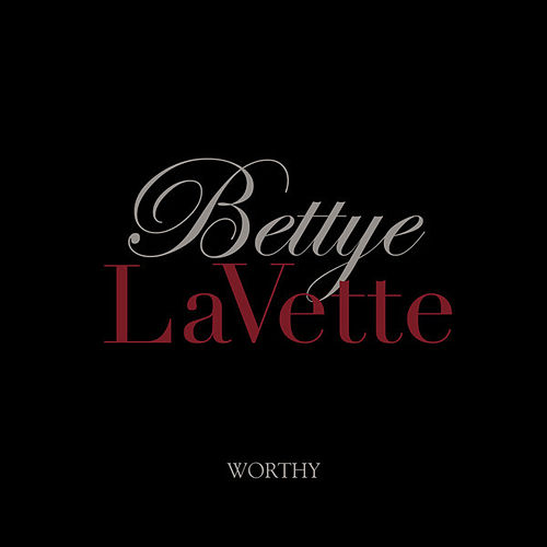 Worthy by Bettye LaVette