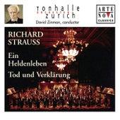 Richard Strauss: Ein Heldenleben; Tod und Verklärung by David Zinman