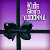 Kids Sing'n Madonna by Kids Sing'n
