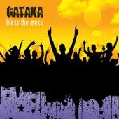 Gataka - Bless The Mess von Gataka