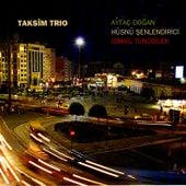 Taksim Trio by Ismail Tuncbilek