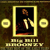 The Very Best Of The Early Years by Big Bill Broonzy