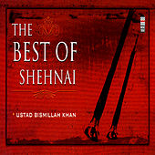 The Best Of Shehnai Vol. 1 de Ustad Bismillah Khan