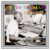 Rufus Thomas - Tiger Man (1950 - 1957) by Various Artists