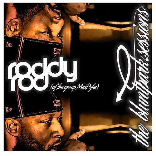 Rawkus 50 Presents Blunt Park Sessions (413) by Roddy Rod