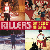 Don't Shoot Me Santa by The Killers