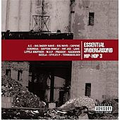 Essential Underground Hip Hop 3 by Various Artists