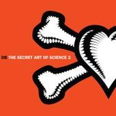 The Secret Art of Science 2 de DB