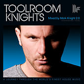 Toolroom Knights Mixed by Mark Knight 2.0 by Various Artists