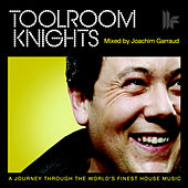 Toolroom Knights Mixed by Joachim Garraud di Various Artists