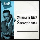 25 Best of Jazz Saxophone (Mono Version) von Various Artists