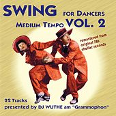 Swing for Dancers - Medium Tempo, Vol. 2 (Remastered from the Original 78S Shellac Records) de Various Artists