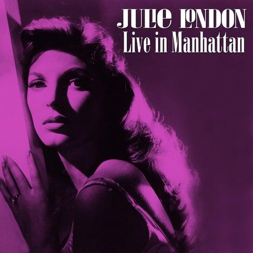 Live in Manhattan by Julie London
