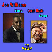Joe Williams Sings Count Basie Swings by Joe Williams