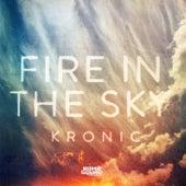 Fire in the Sky de Kronic