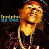 Juninho da Dez by Mc Juninho da 10