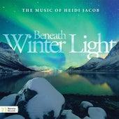 Heidi Jacob: Beneath Winter Light by Various Artists