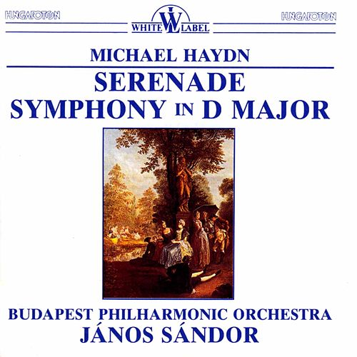 M. Haydn: Serenade - Symphony in D Major by Budapest Philharmonic Orchestra