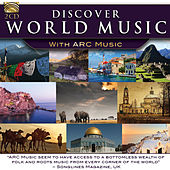 Discover World Music with ARC Music by Various Artists
