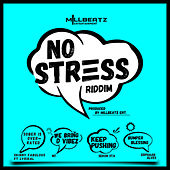 No Stress Riddim de Various Artists