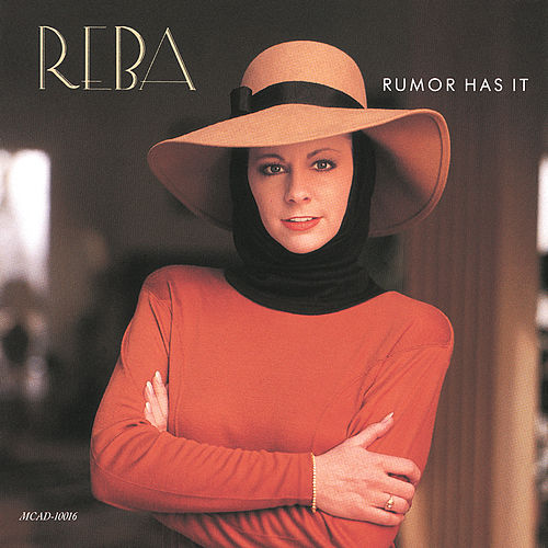 Rumor Has It by Reba McEntire