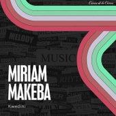Kwedini de Miriam Makeba