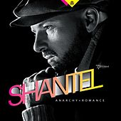 Anarchy & Romance by Shantel