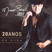 Marcos Brasil 20 Anos - Minha Historia... Minha Vida (Ao Vivo) de Various Artists