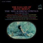 The Ballads of Irving Berlin by The Melachrino Strings