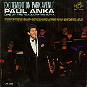 Excitement on Park Avenue, Live at the Waldorf-Astoria by Paul Anka