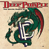 The Battle Rages On by Deep Purple