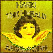 Hark! The Herald Angels Sing, Vol. 4 (Christmas with the Mormon Tabernacle Choir) von The Mormon Tabernacle Choir