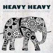 Heavy Heavy von Jamaram