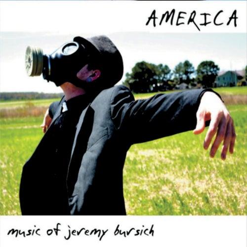 America by Jeremy Bursich