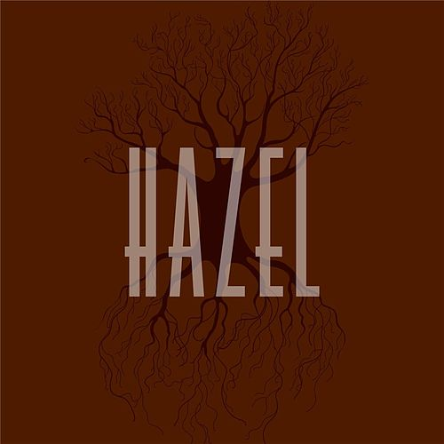 Hazel by Hazel
