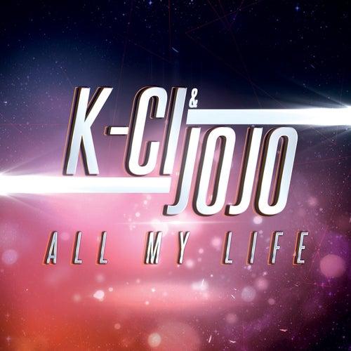 All My Life by K-Ci & Jo-Jo