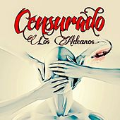 Censurado von Los Aldeanos