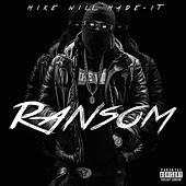 Ransom von Mike Will Made-It