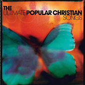 Ultimate Popular Christian Songs von Various Artists