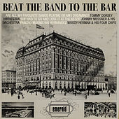 Beat the Band to the Bar von Various Artists