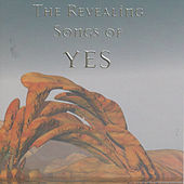The Revealing Songs of Yes by Various Artists