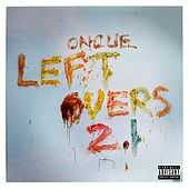 Leftovers 2.1 by OnCue