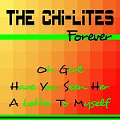 The Chi-Lites Forever de The Chi-Lites