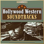 Masterpieces Presents Hollywood Western Soundtracks (39 Movie Hits) von Various Artists